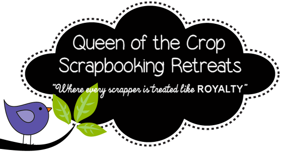 Queen of the Crop Scrapbooking Retreats